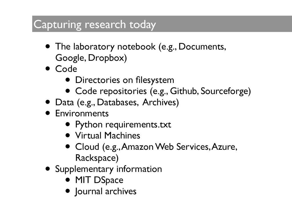 Capturing research today • The laboratory noteb...