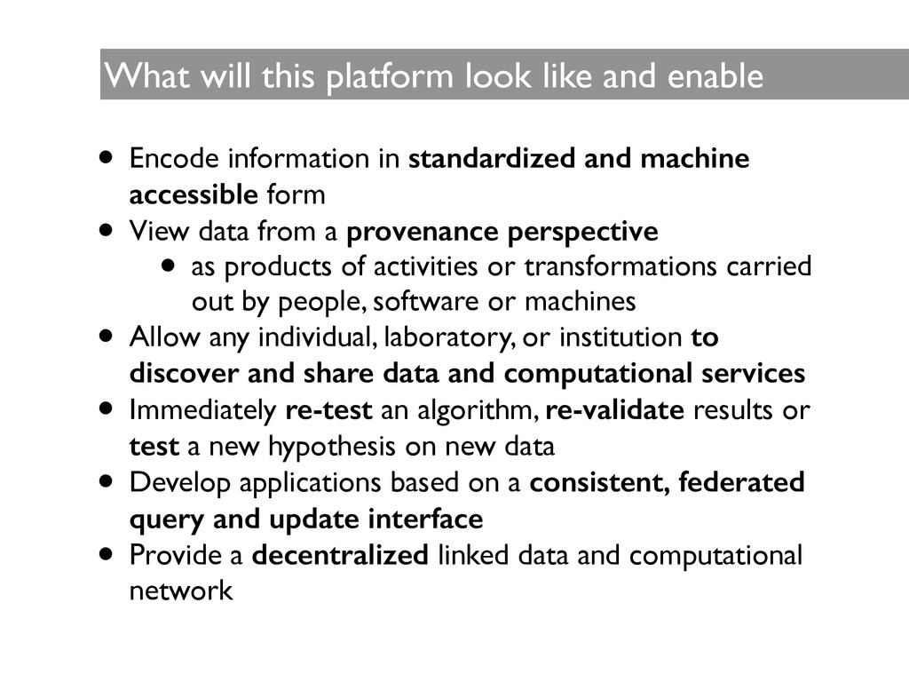 What will this platform look like and enable ...