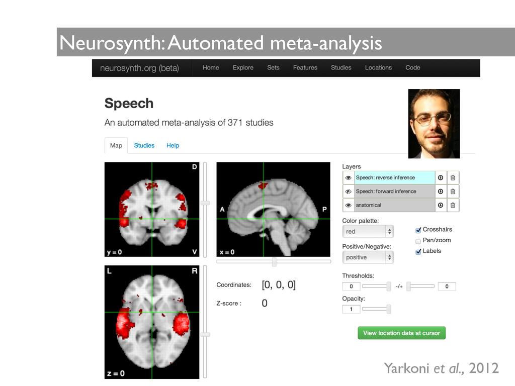 Neurosynth: Automated meta-analysis Yarkoni et ...