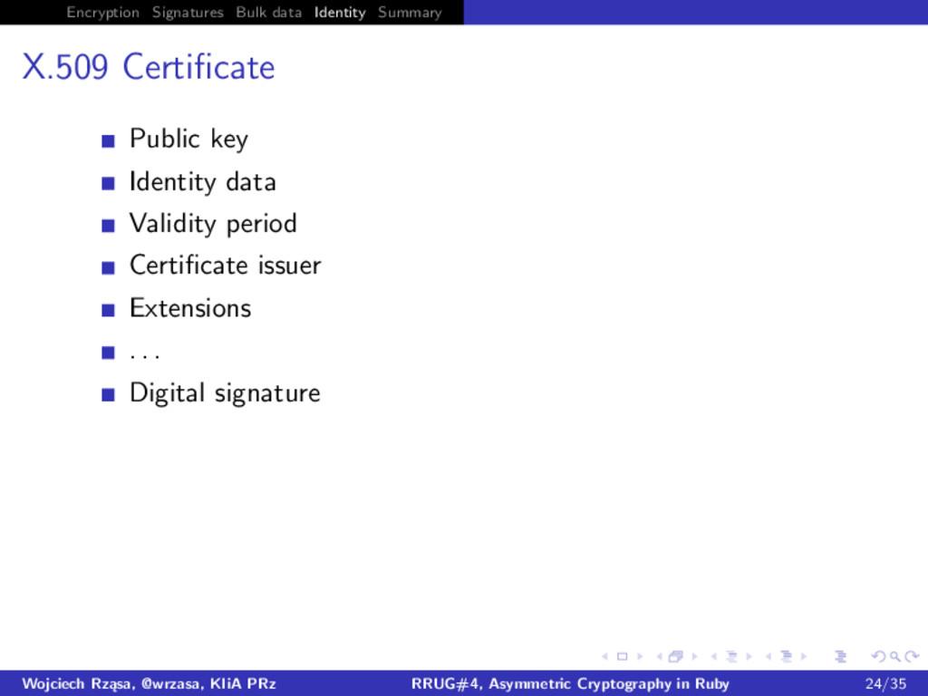 Encryption Signatures Bulk data Identity Summar...