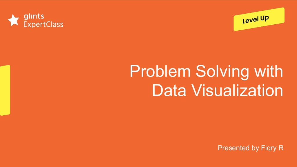 Data Visualization Problem Solving with Present...