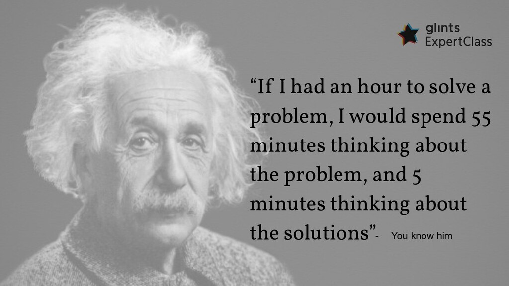 """""""If I had an hour to solve a problem, I would s..."""