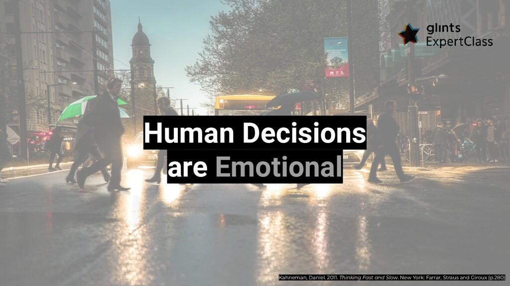 Human Decisions are Emotional Kahneman, Daniel....