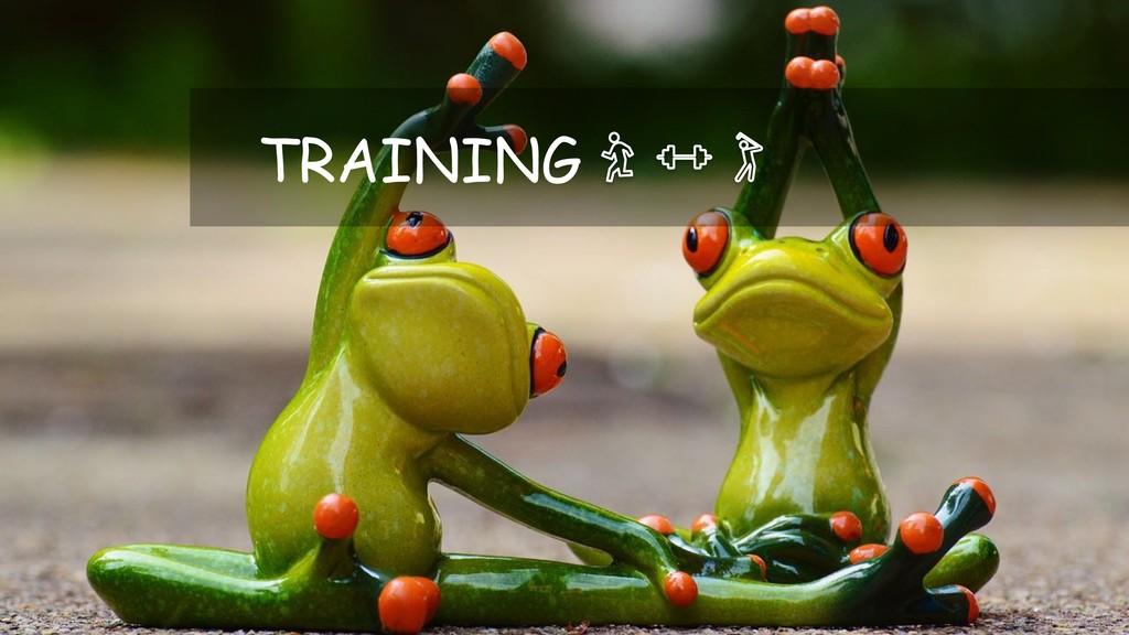 Training TRAINING