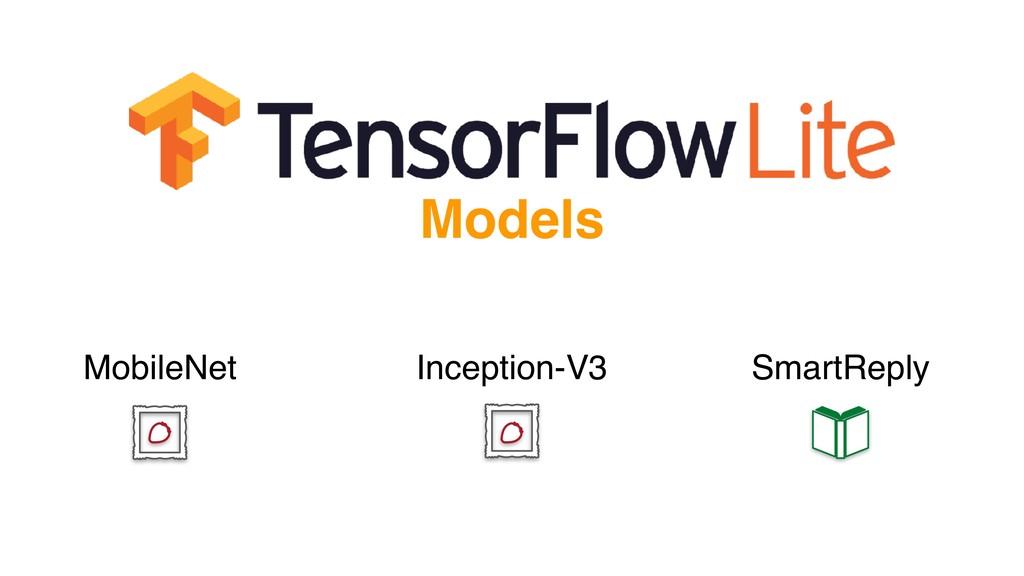 MobileNet Inception-V3 SmartReply Models