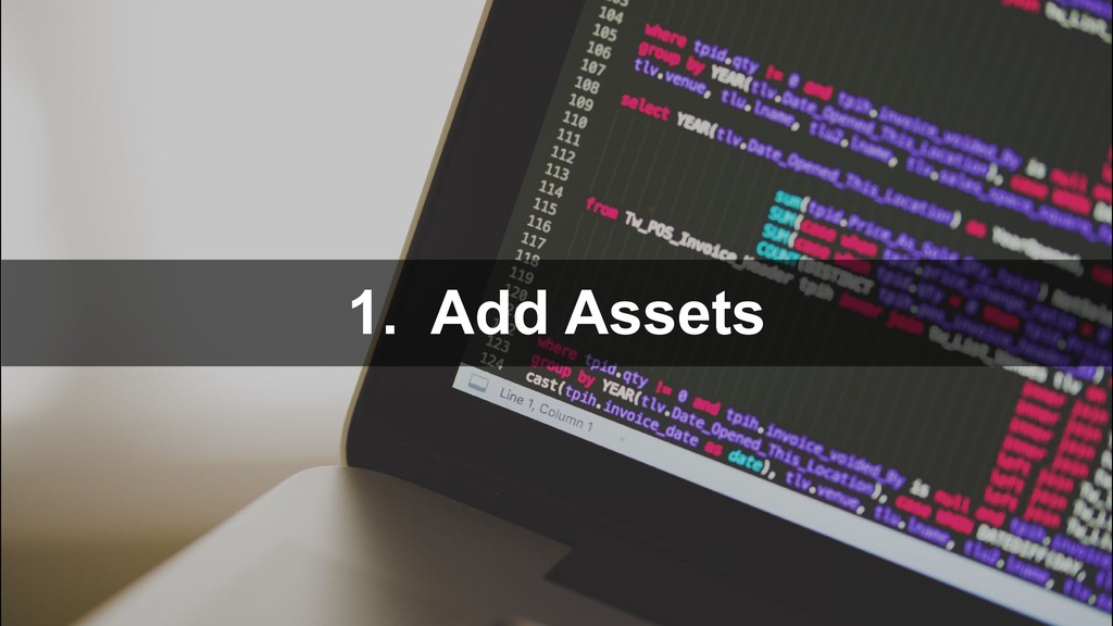 1. Add Assets
