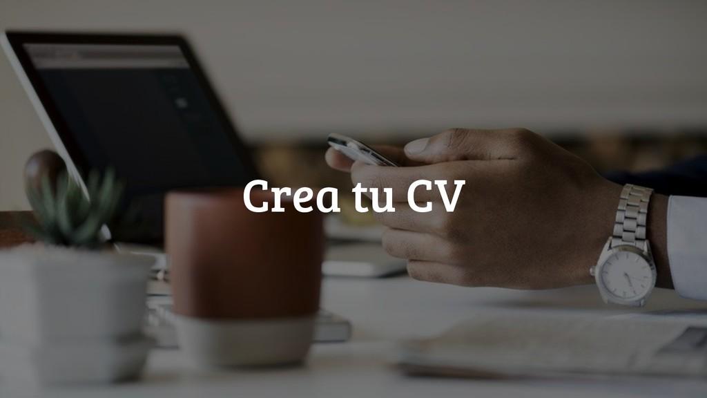 @jgferreiro Crea tu CV