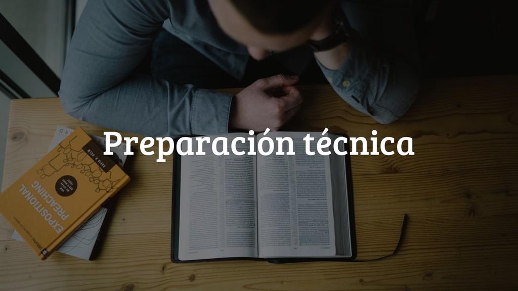@jgferreiro Preparación técnica