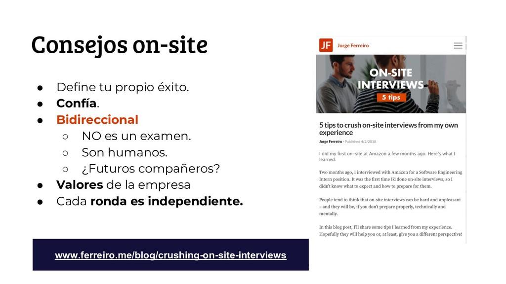#futuroFDI @jgferreiro Consejos on-site ● Defin...