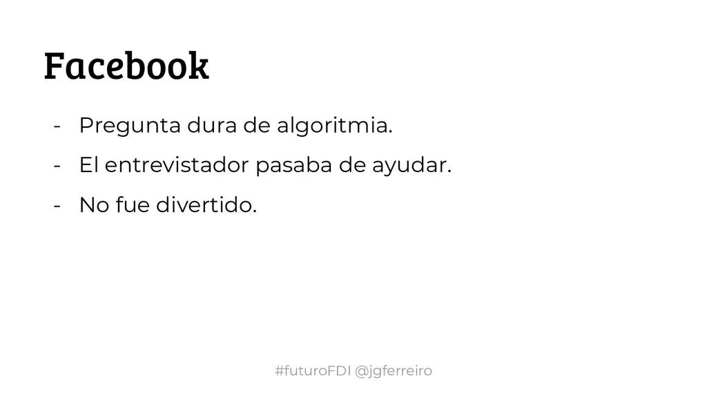 #futuroFDI @jgferreiro Facebook - Pregunta dura...