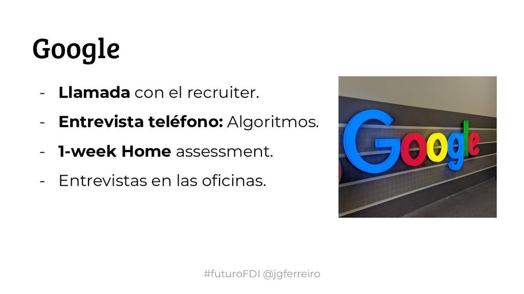 #futuroFDI @jgferreiro Google - Llamada con el ...