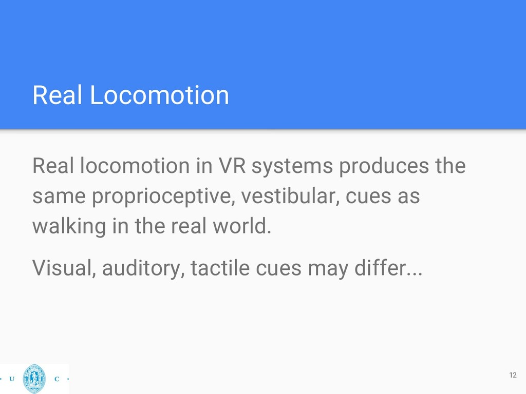 Real Locomotion Real locomotion in VR systems p...