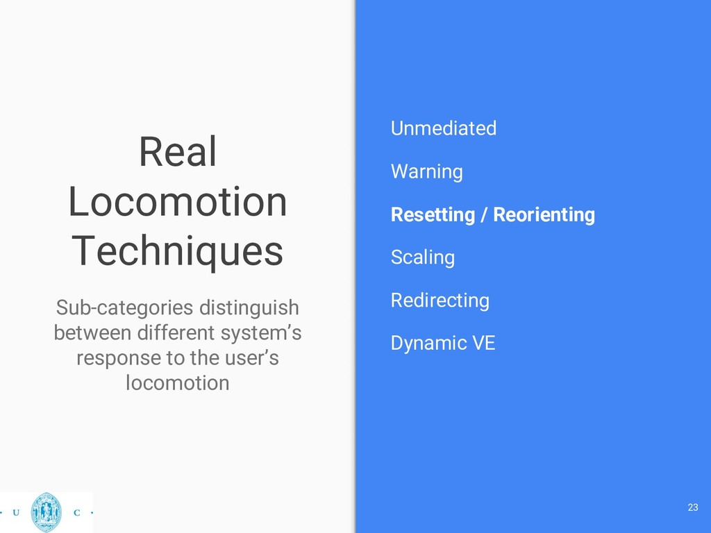 Real Locomotion Techniques Unmediated Warning R...