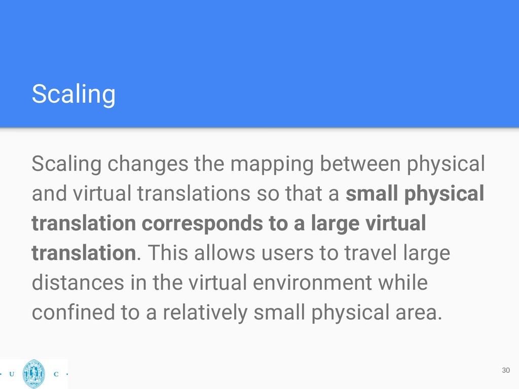 Scaling Scaling changes the mapping between phy...
