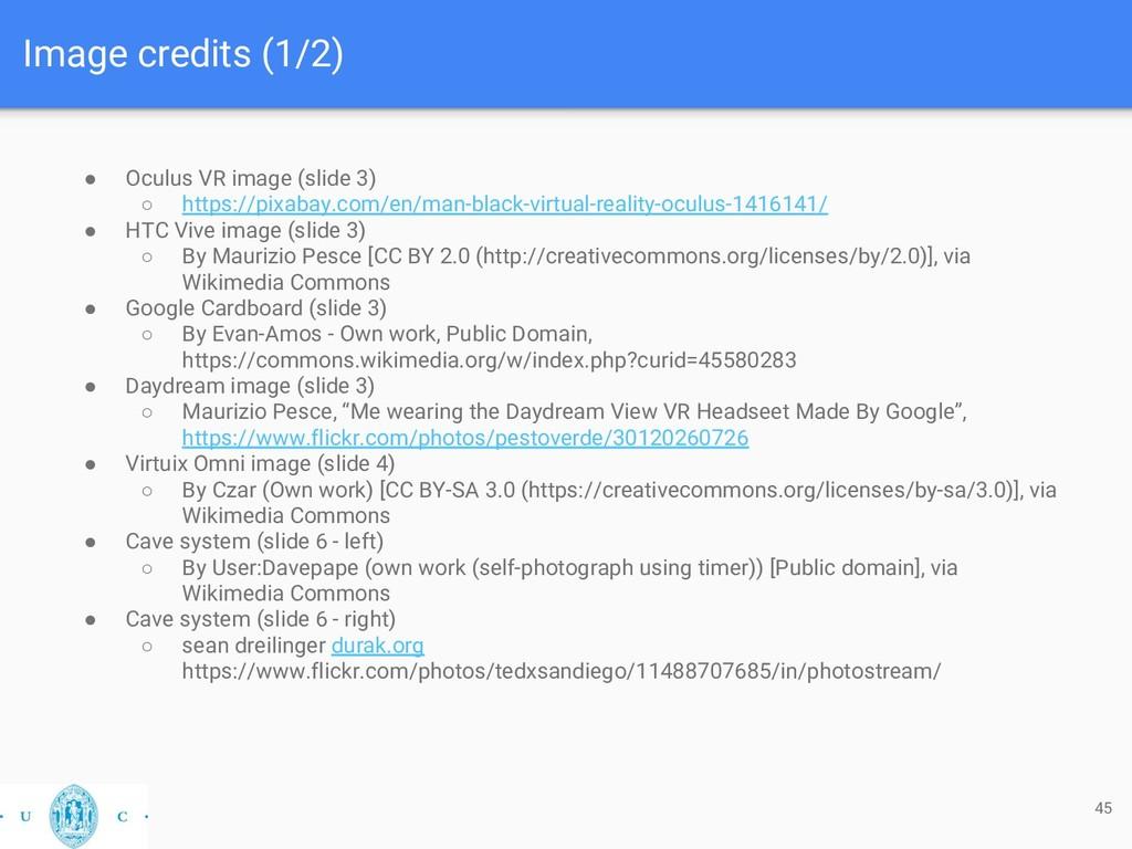 Image credits (1/2) ● Oculus VR image (slide 3)...