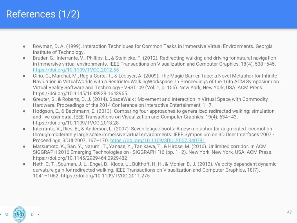 References (1/2) 47 ● Bowman, D. A. (1999). Int...