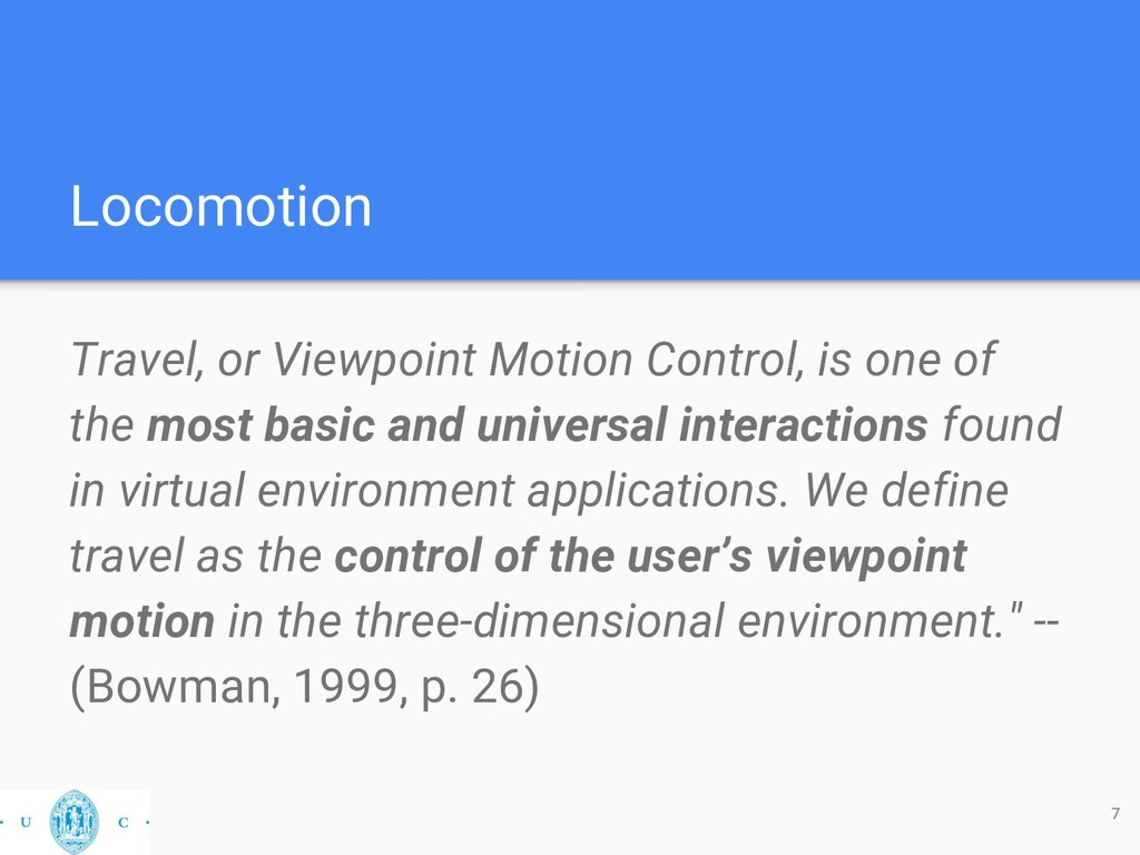 Locomotion 7 Travel, or Viewpoint Motion Contro...
