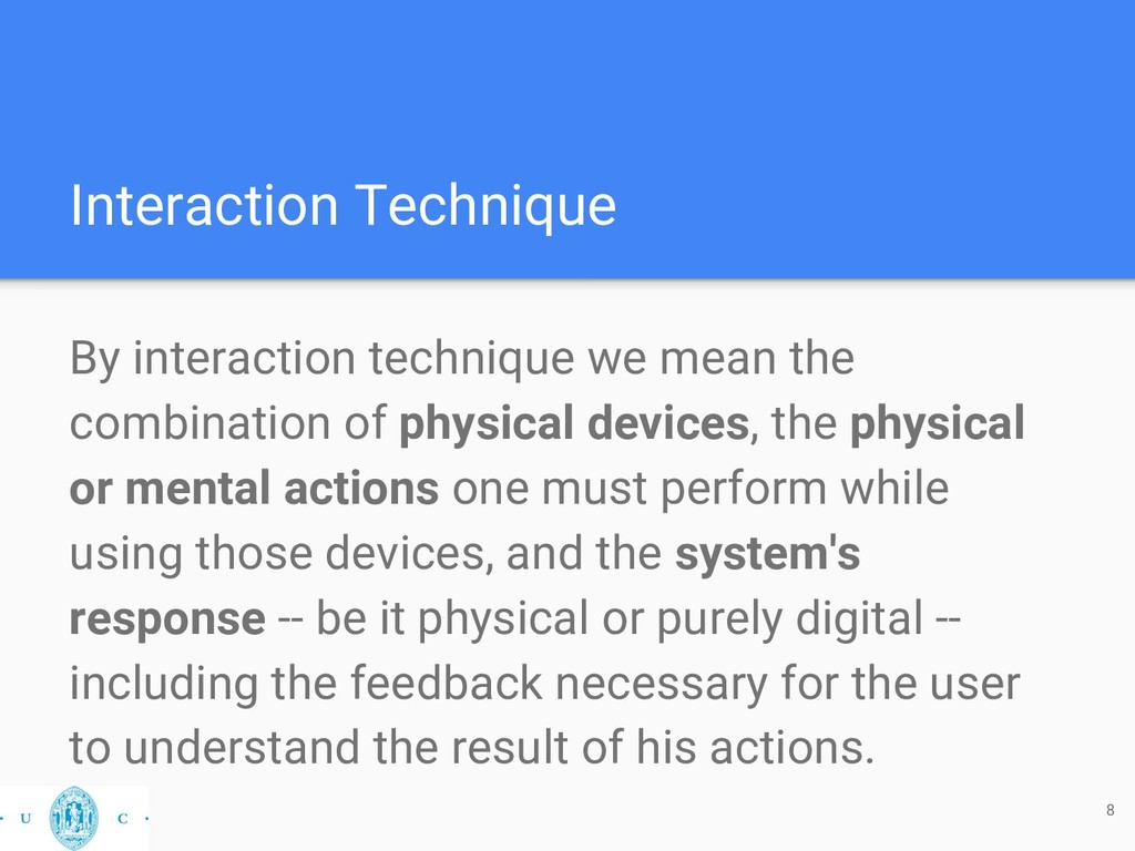 Interaction Technique By interaction technique ...