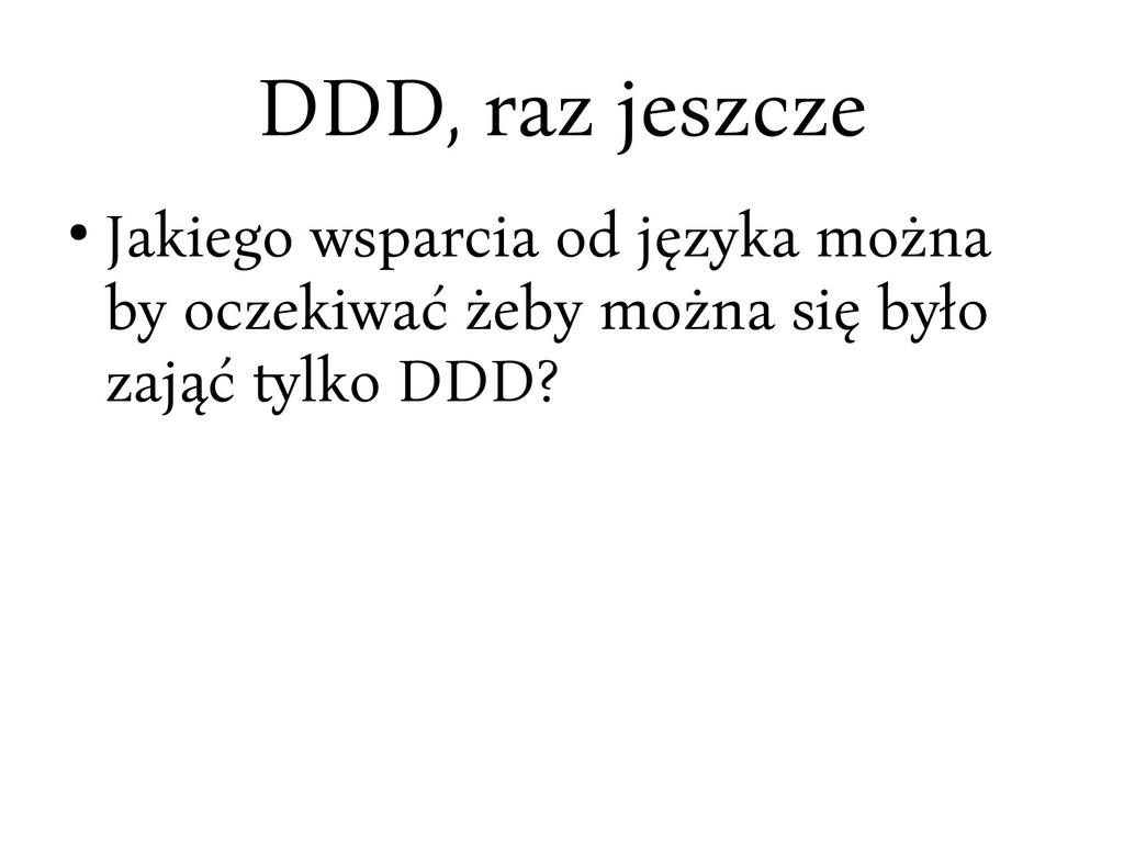 DDD, rac jesccce ● Jakiego wsparcia od jęcyka m...
