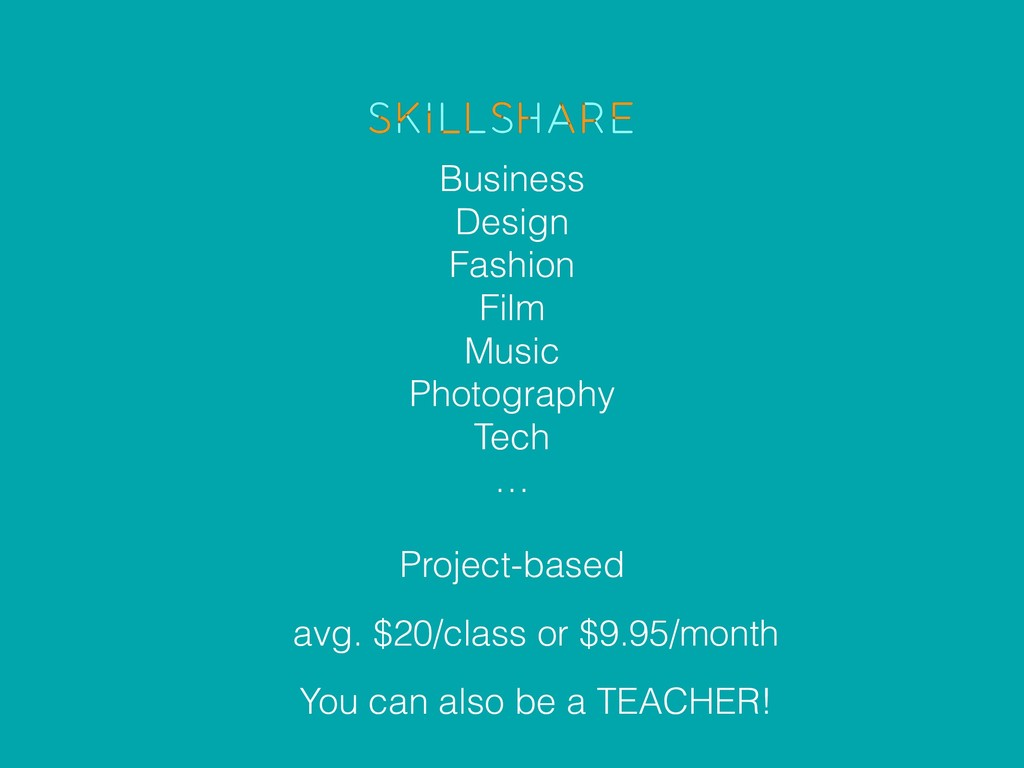 avg. $20/class or $9.95/month Business Design F...