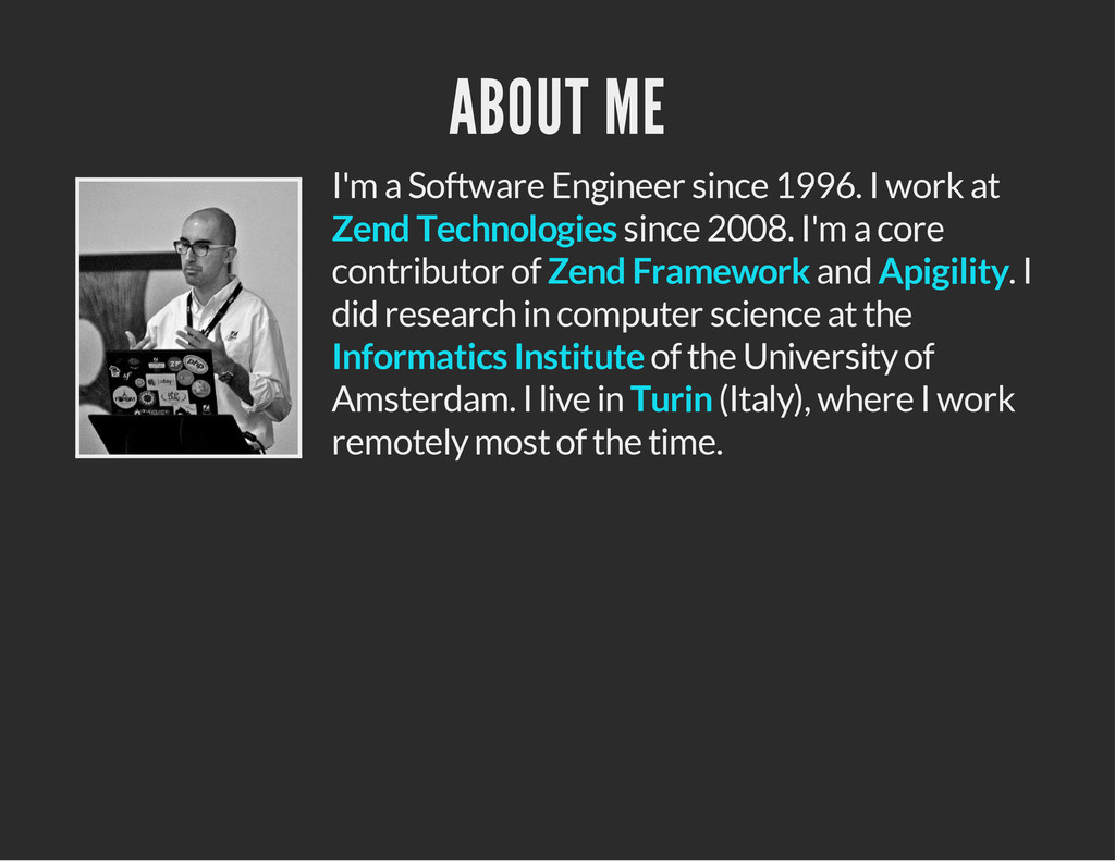 ABOUT ME I'm a Software Engineer since 1996. I ...