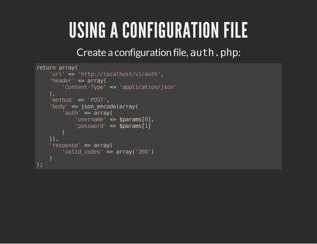 Create a configuration file, : USING A CONFIGUR...