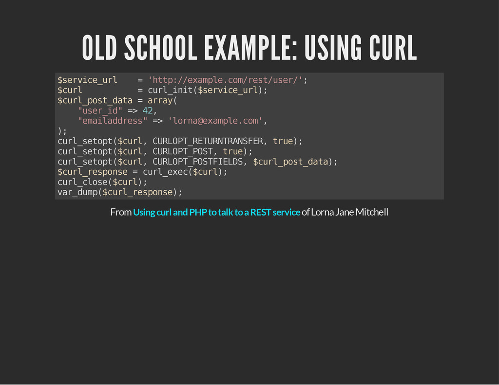 OLD SCHOOL EXAMPLE: USING CURL $ s e r v i c e ...
