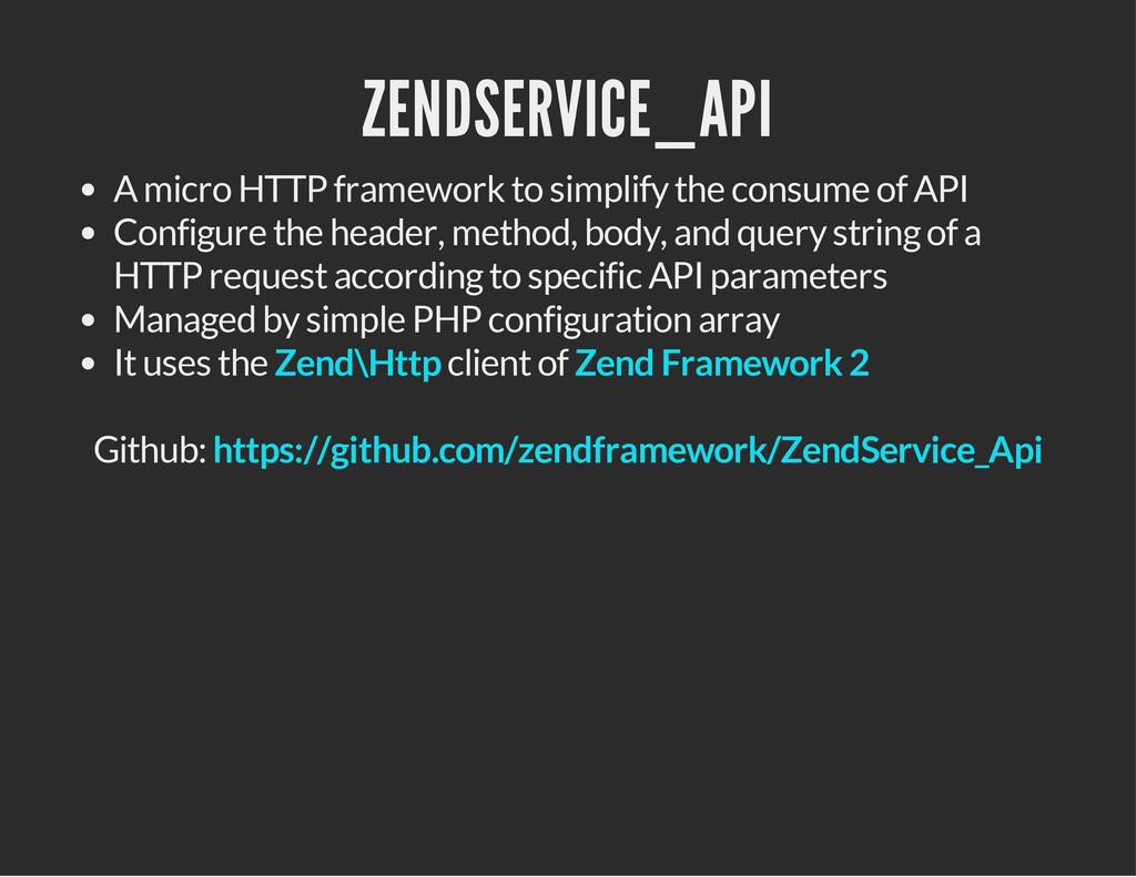 ZENDSERVICE_API A micro HTTP framework to simpl...