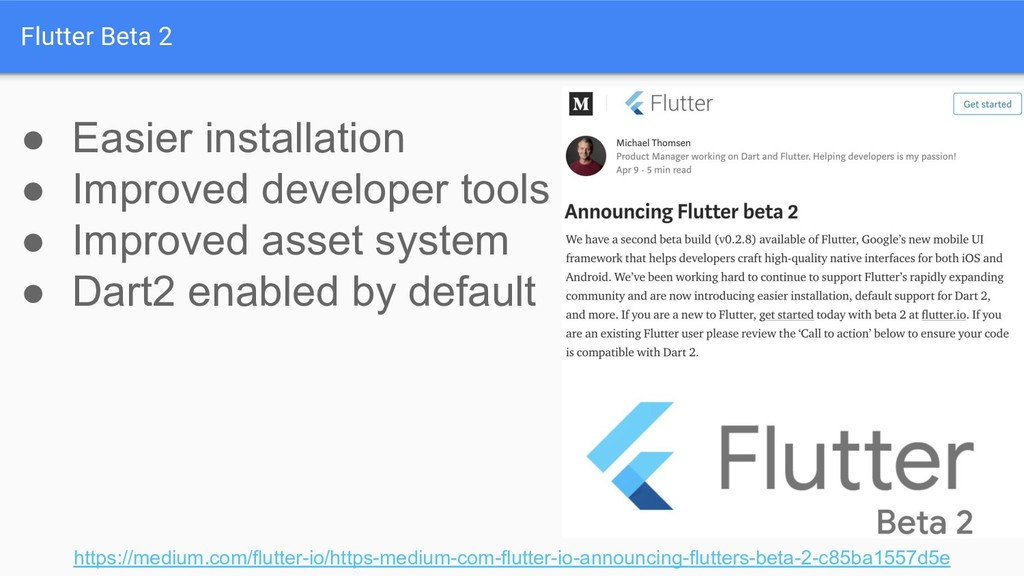 Flutter Beta 2 https://medium.com/flutter-io/ht...