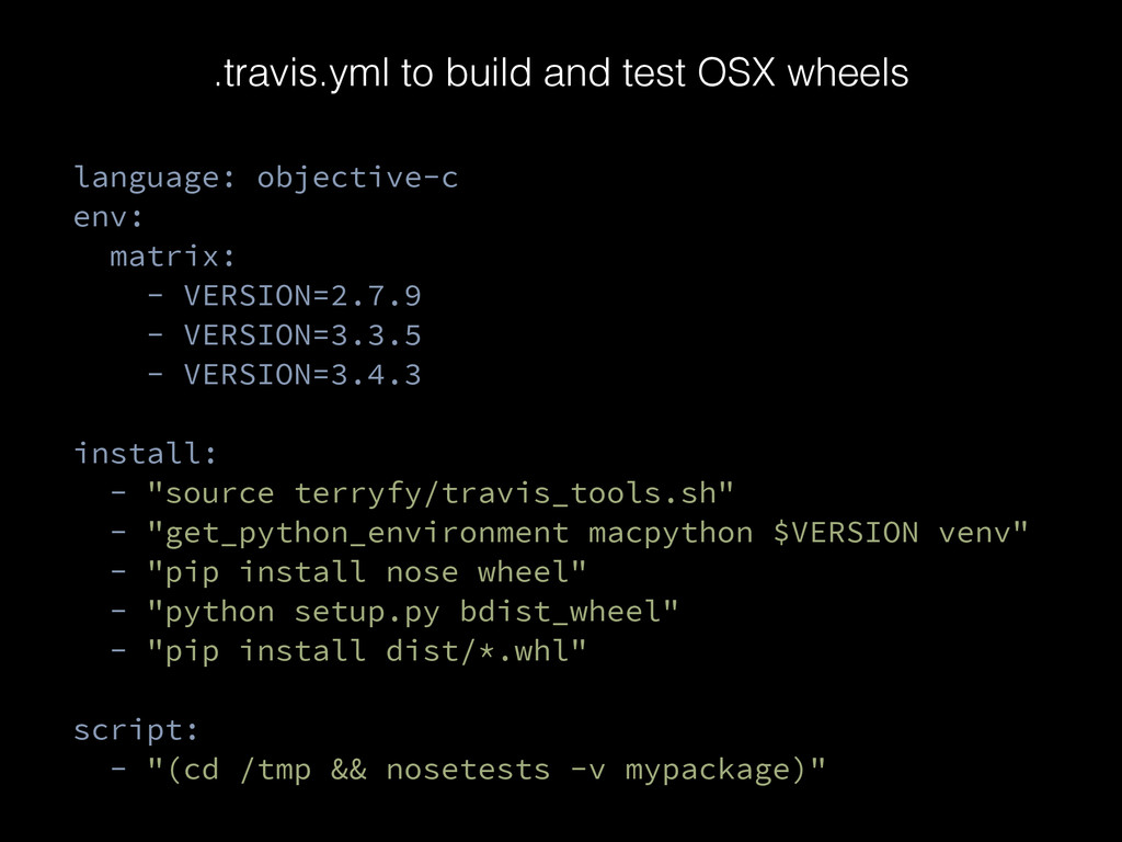 .travis.yml to build and test OSX wheels langua...