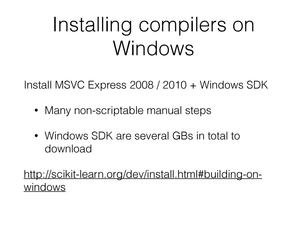 Installing compilers on Windows Install MSVC Ex...
