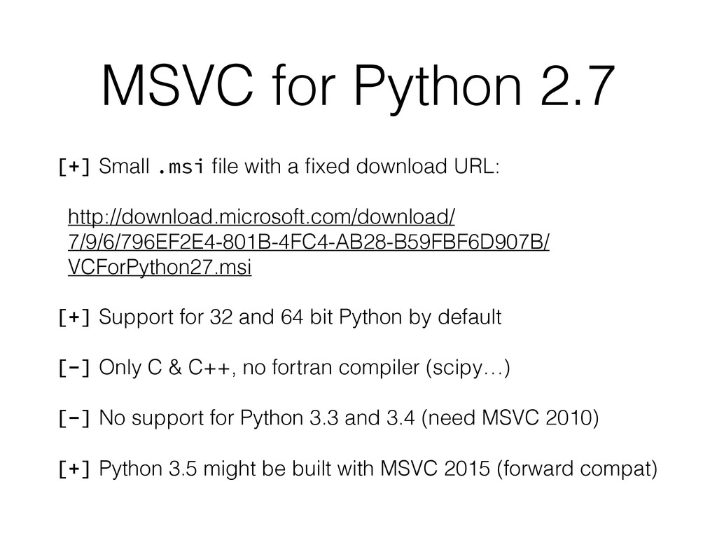 MSVC for Python 2.7 [+] Small .msi file with a fi...