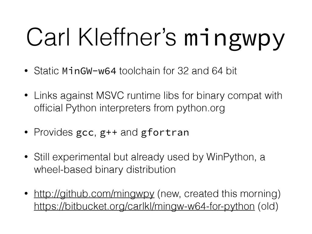 Carl Kleffner's mingwpy • Static MinGW-w64 tool...