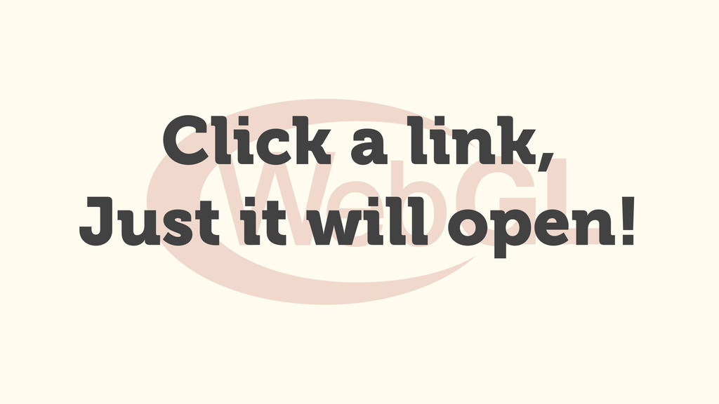 Click a link, Just it will open!