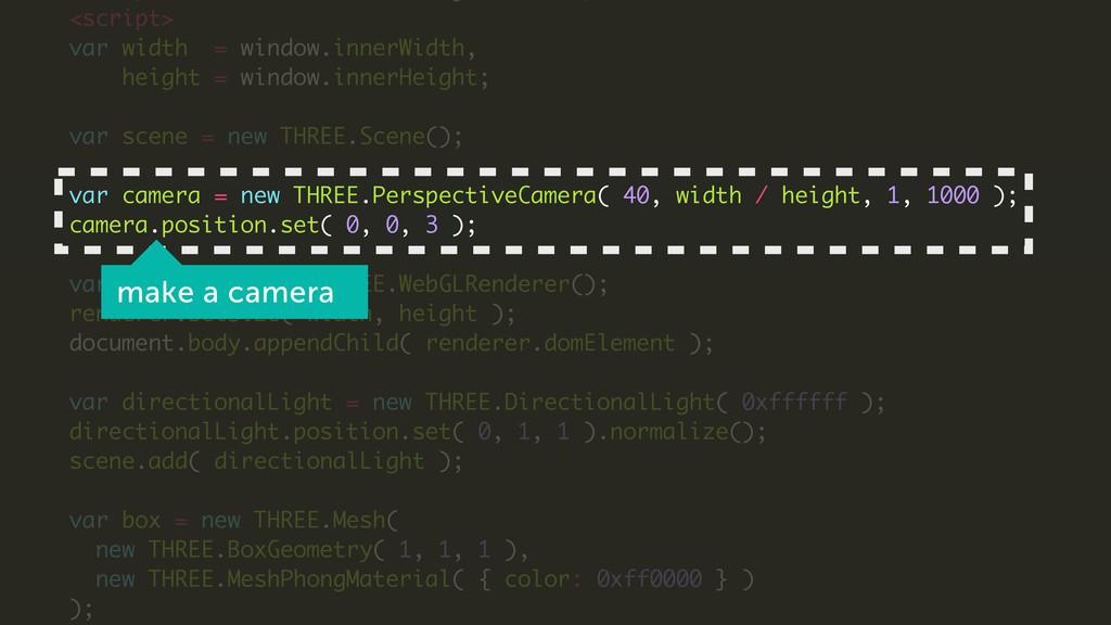 <script> var width = window.innerWidth, height ...