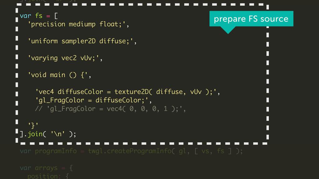 ].join( '\n' ); ! var fs = [ 'precision mediump...