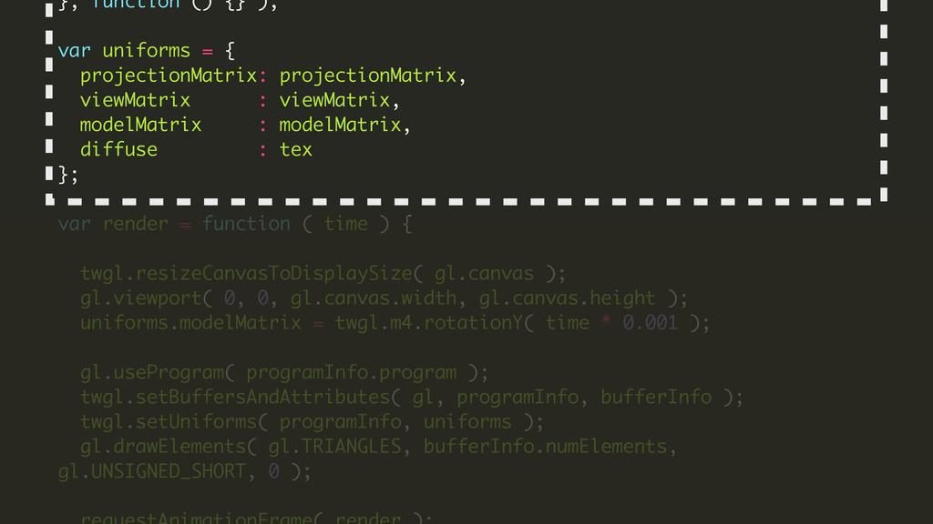 }, function () {} ); ! var uniforms = { project...