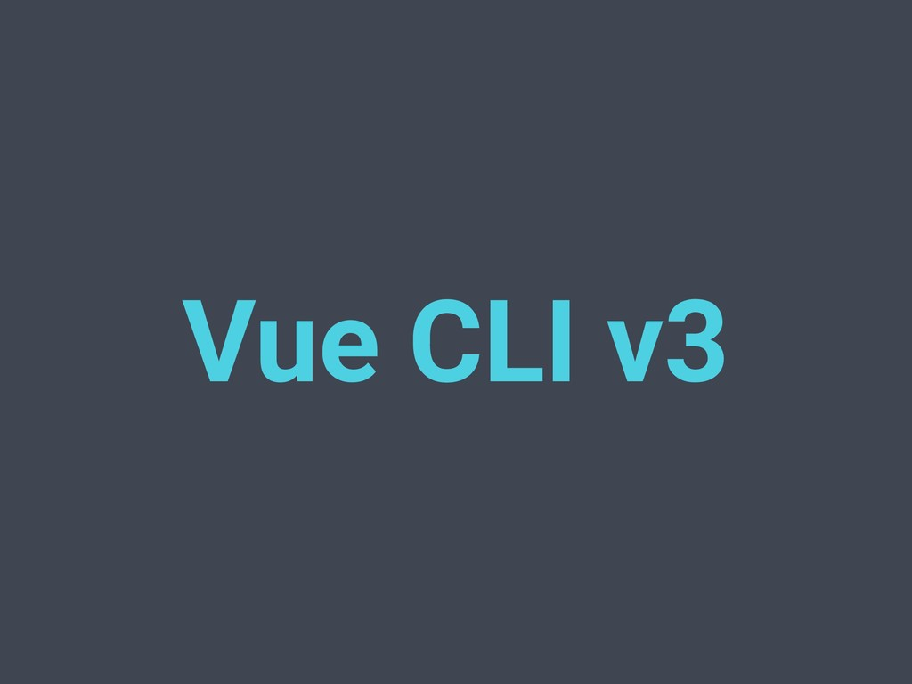 Vue CLI v3