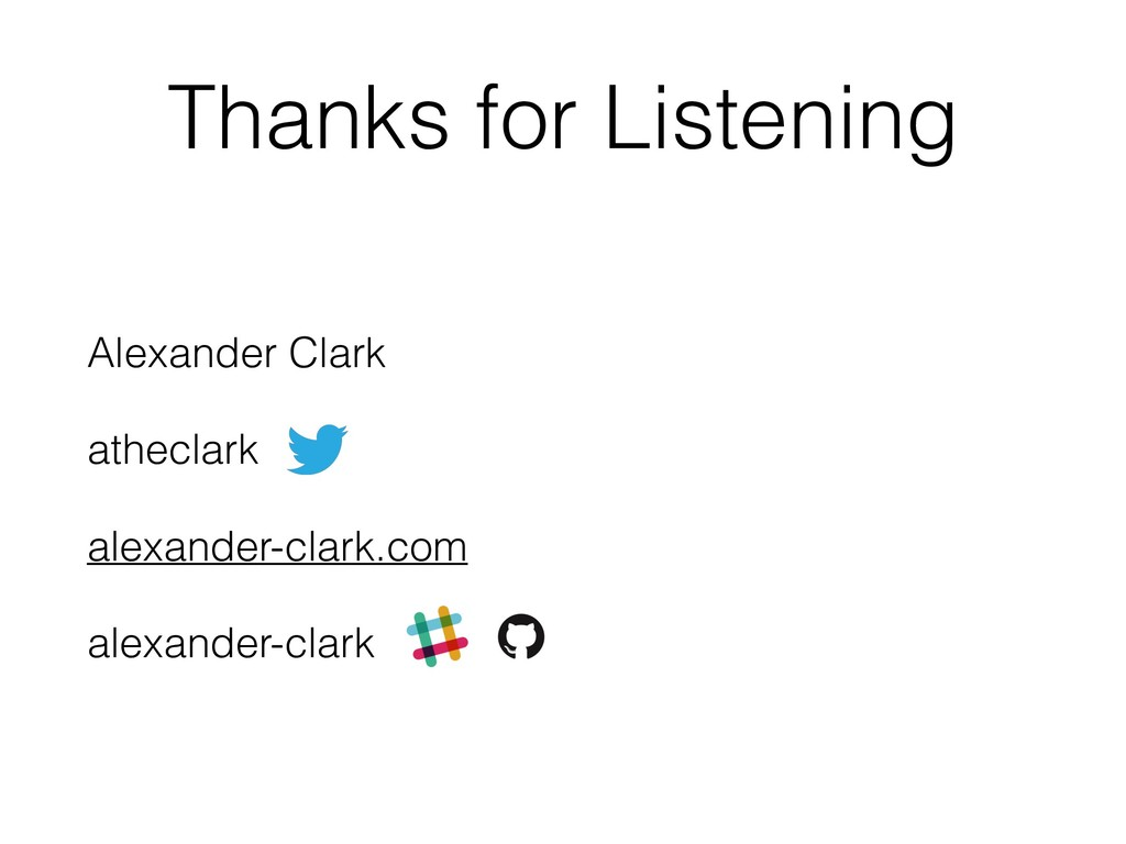 Thanks for Listening Alexander Clark atheclark ...