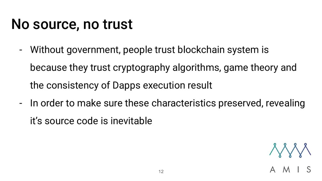No source, no trust - Without government, peopl...