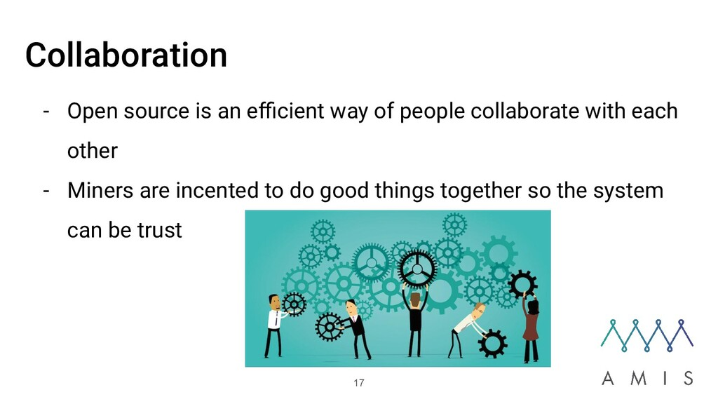 Collaboration - Open source is an efficient way o...