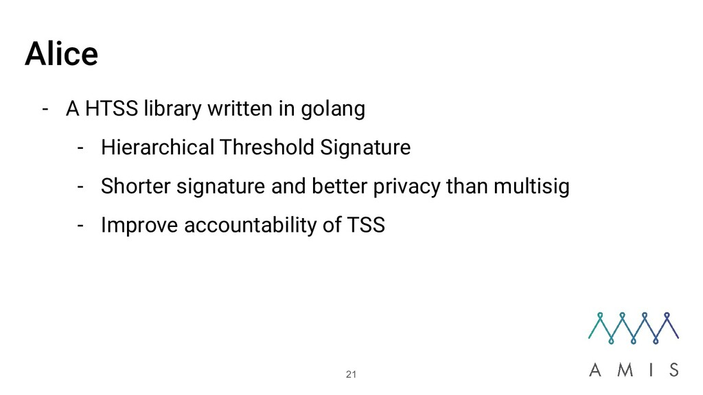 Alice - A HTSS library written in golang - Hier...