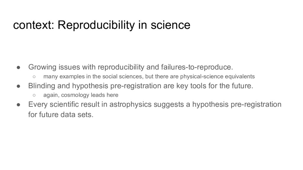 context: Reproducibility in science ● Growing i...