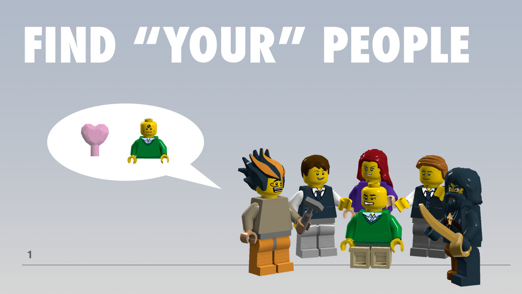 """FIND """"YOUR"""" PEOPLE 1"""