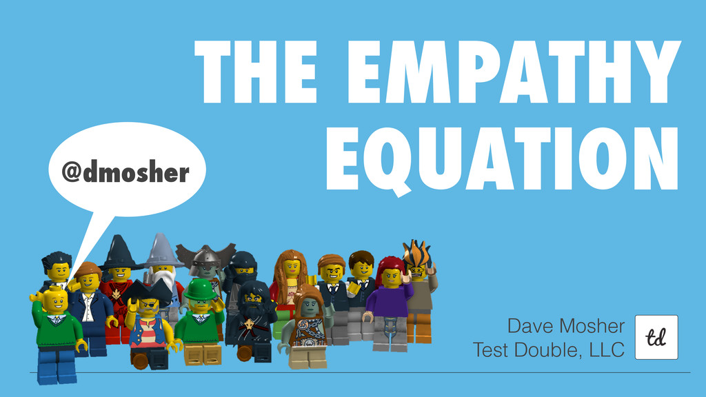 THE EMPATHY EQUATION Dave Mosher Test Double, L...