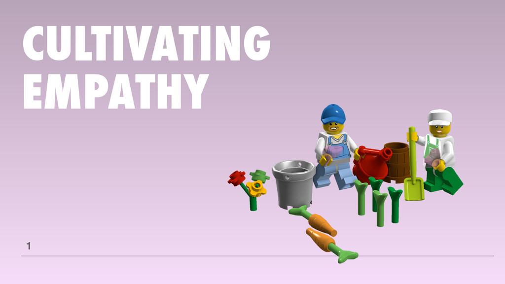 CULTIVATING EMPATHY 1