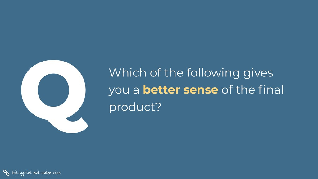 Which of the following gives you a better sense...