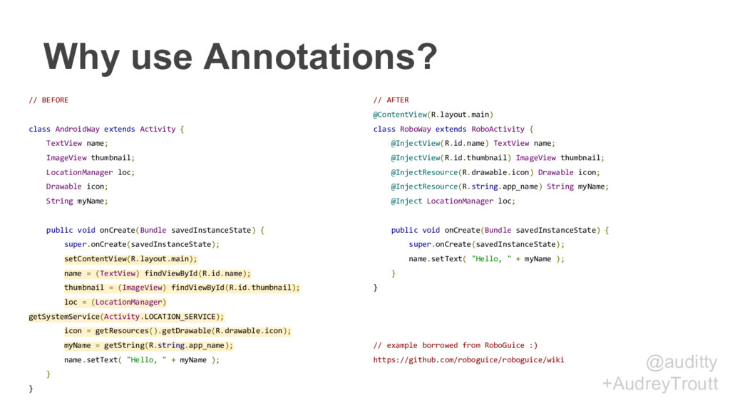 @auditty +AudreyTroutt Why use Annotations? // ...