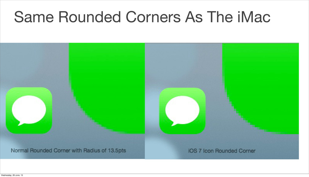 Same Rounded Corners As The iMac Wednesday, 26 ...