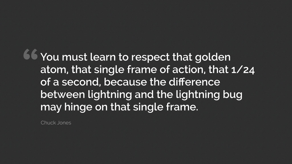 """You must learn to respect that golden atom, th..."